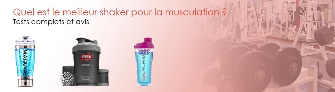 meilleur shaker musculation