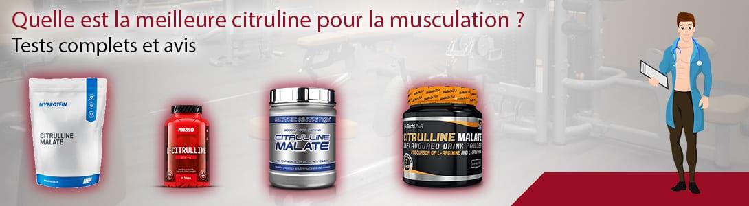 meilleure citrulline musculation