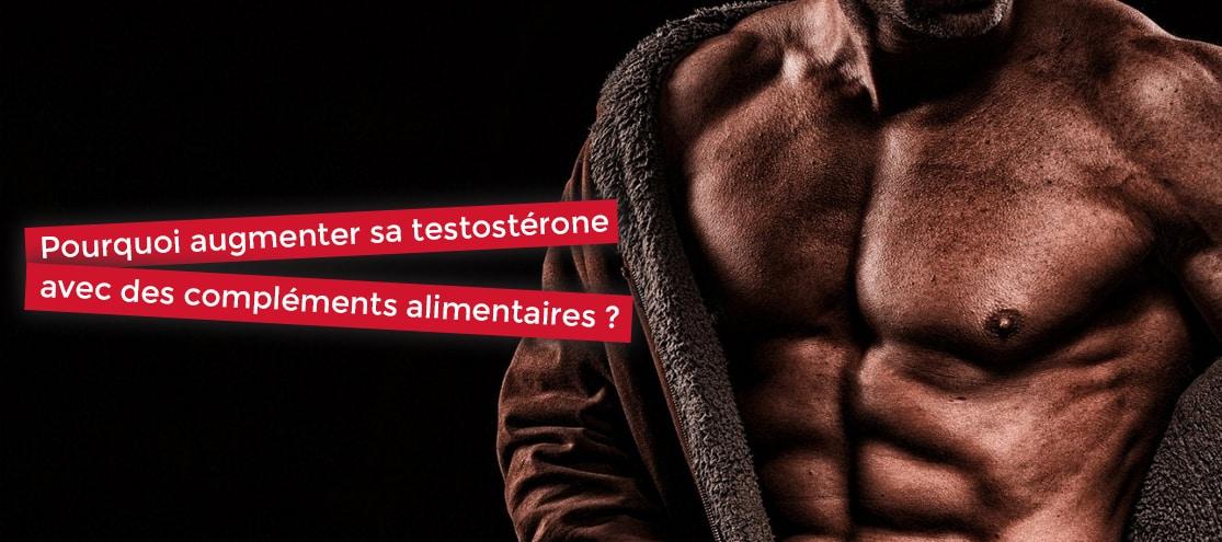 pourquoi augmenter sa testostérone avec des compléments alimentaires