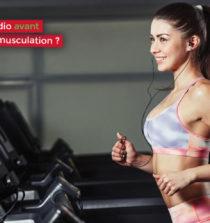 Faut-il faire du cardio avant ou après sa séance de musculation