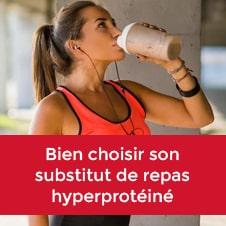 Bien choisir son substitut de repas hyperprotéiné
