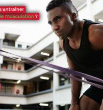 Comment bien s'entraîner avec des élastiques de musculation
