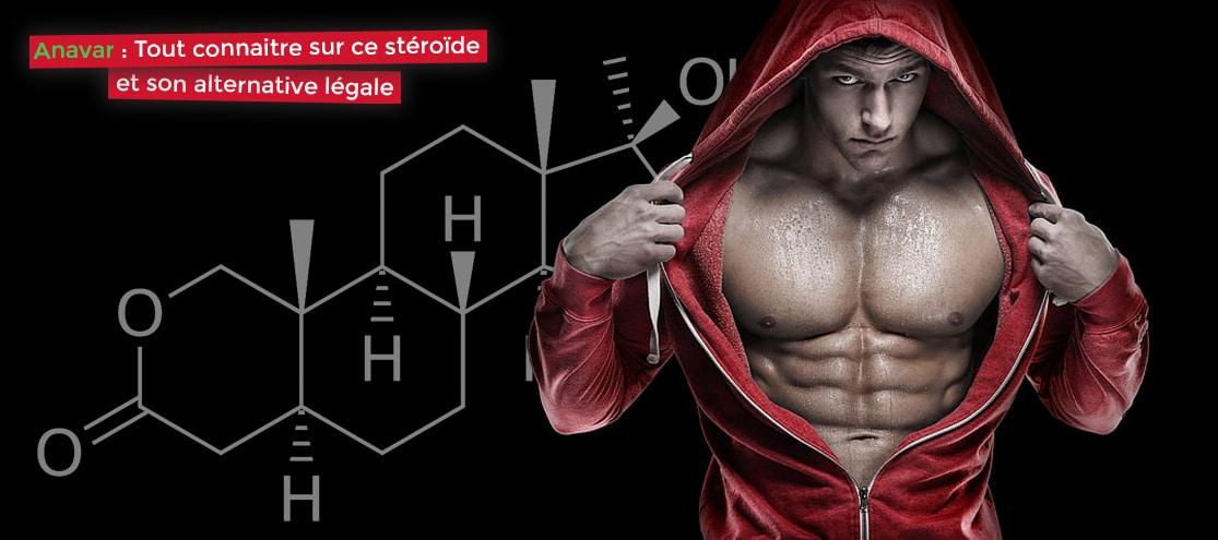 anavar tout connaitre sur ce stéroïde et son alternative légale