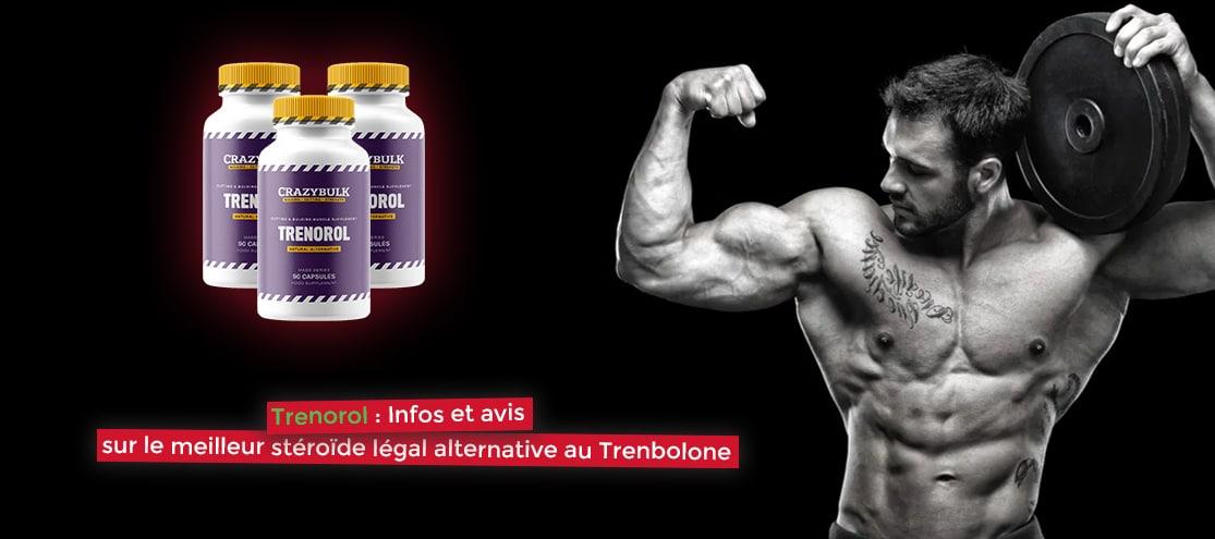 Trenorol : Infos et avis sur le meilleur stéroïde légal alternative au Trenbolone