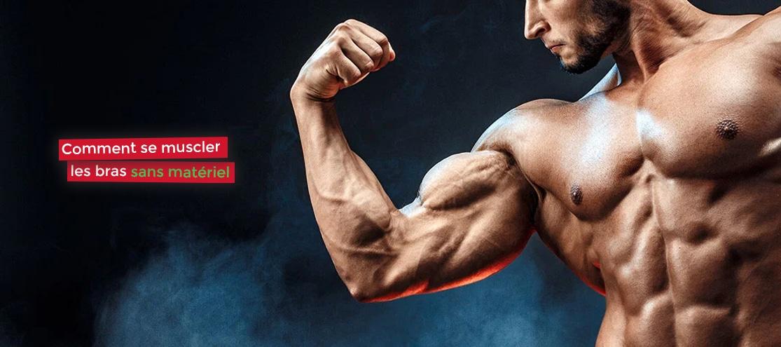 comment se muscler les bras sans matériel