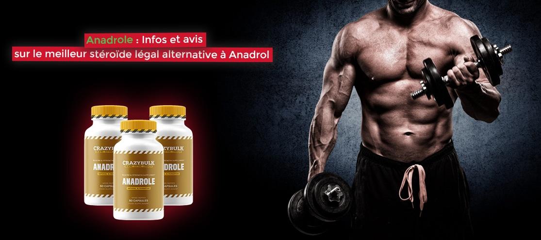 Anadrole : Infos et avis sur le meilleur stéroïde légal alternative à Anadrol