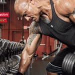 Le programme de musculation de Dwayne Johnson The Rock