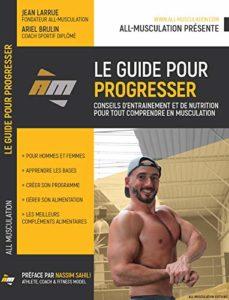 Le guide pour progresser de All Musculation