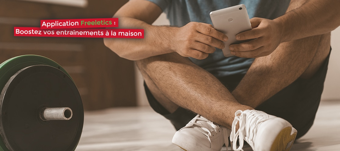 Application Freeletics : Boostez vos entraînements à la maison