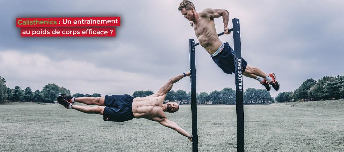 Calisthenics : Un entraînement au poids de corps efficace ?