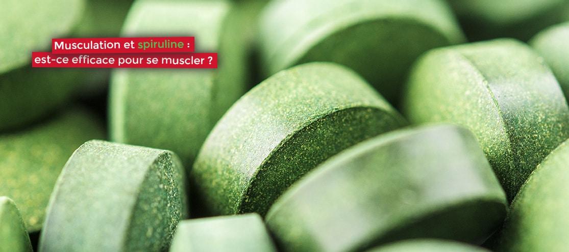 Musculation et spiruline : est-ce efficace pour se muscler ?