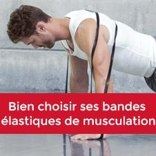 Bien choisir ses bandes  élastiques de musculation
